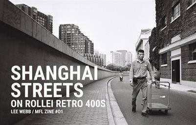 Shanghai Streets - MFL Zine #01