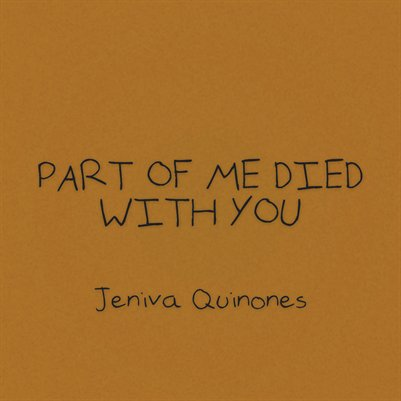 Part of Me Died With You