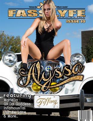 FASSLYFE MAGAZINE ISSUE 10 ALYSSA