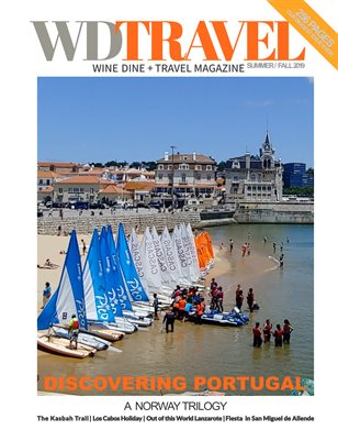 Wine Dine & Travel Magazine Summer Fall 2019 Discover Portugal Edition