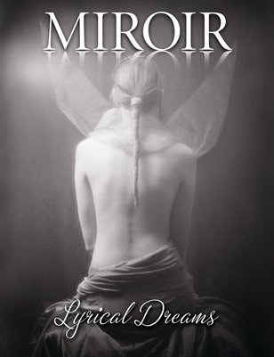 MIROIR MAGAZINE - Lyrical Dreams - Francis A Willey