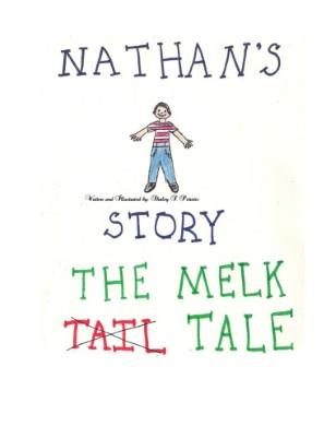 A Melk Tale
