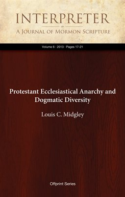 Protestant Ecclesiastical Anarchy and Dogmatic Diversity