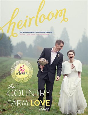Heirloom Magazine | Spring/Summer 2012