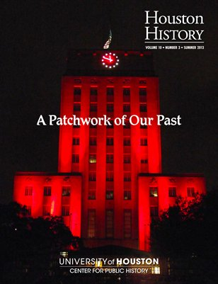 Houston History 10.3 Patchwork of Our Past