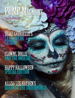 PUMP Magazine Issue 15 Halloween Special Edition