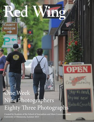 Red Wing 2013 / One Week — Nine Photographers