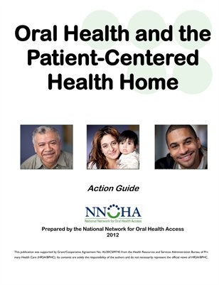 Oral Health and the Patient-Centered Health Home: Action Guide