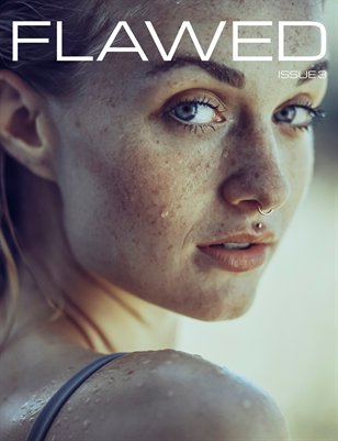 Flawed Magazine - Issue 3 - Natural Beauty Cover