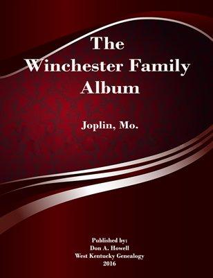 Winchester Family Album, Joplin, Missouri