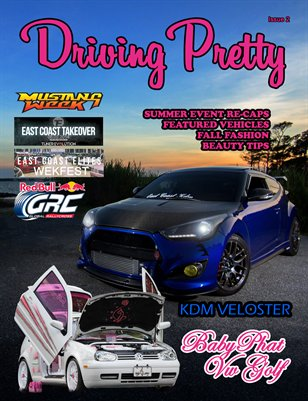 Driving Pretty Magazine Issue 2