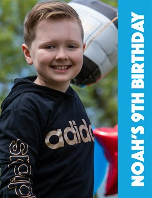 Noah's 9th Birthday