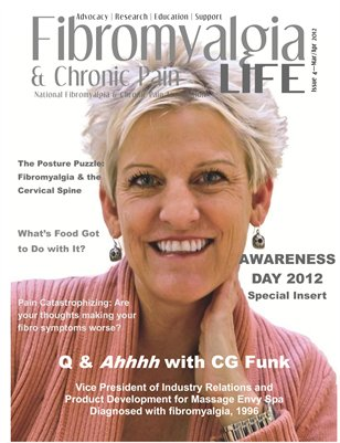 Fibromyalgia Chronic Pain LIFE Mar/Apr 2012, Issue 4