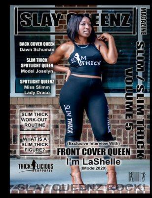 Slay Queenz Magazine Slim / Slim Thick Vol. 5