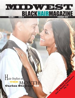 2012 February Issue - Midwest Black Hair Magazine