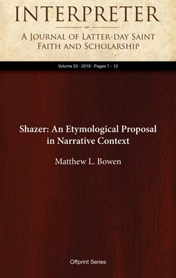 Shazer: An Etymological Proposal in Narrative Context