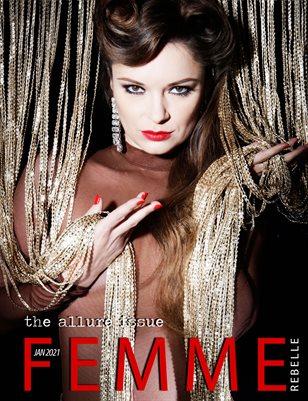 Femme Rebelle Magazine January 2021 - ALLURE ISSUE