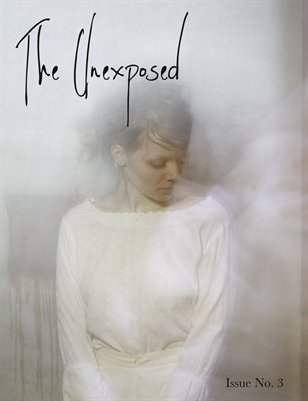 The Unexposed Magazine No. 3