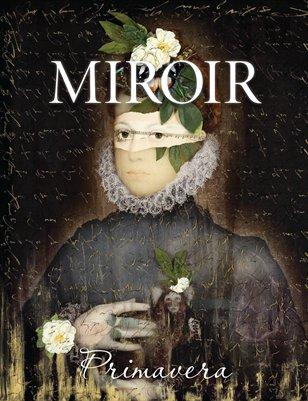 MIROIR MAGAZINE • Primavera • Ingrid Dee Magidson