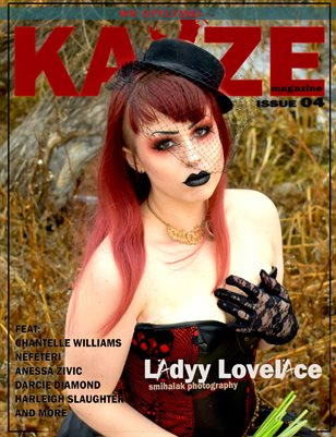 KAYZE MAGAZINE ISSUE 4 (LADYY LOVELACE)