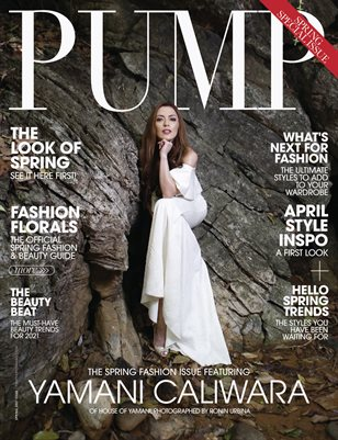 PUMP Magazine | The Spring Forward Edition | Vol.2