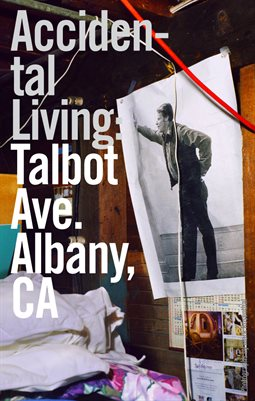 Accidental Living: Talbot Ave., Albany, CA