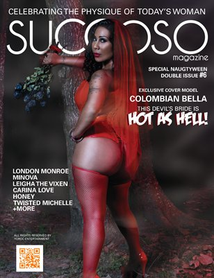 Succoso Magazine Double Issue #6 ft Cover Model Colombian Bella