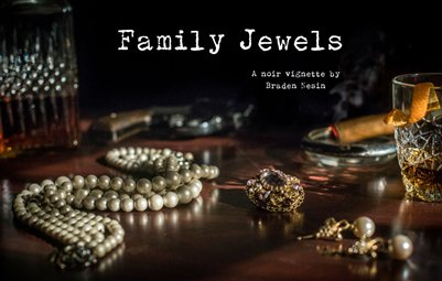Family Jewels