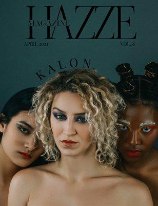 "HAZZE MAGAZINE | VOL. 8 ""KALON"""