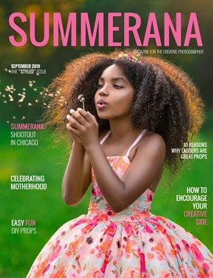 "Summerana Magazine September 2019 | The ""Styled"" Issue"
