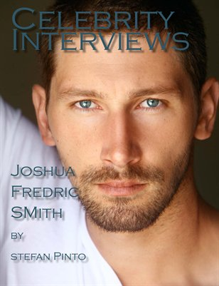 Celebrity Interviews featuring Joshua Fredric Smith