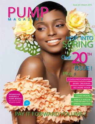 PUMP Magazine Issue 20 Pay It Foward Edition Vol. 1