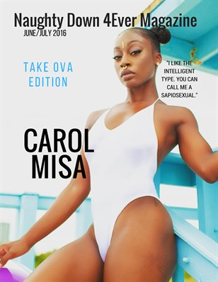 Take Ova Edition ( Carol Misa ) June/July Issue