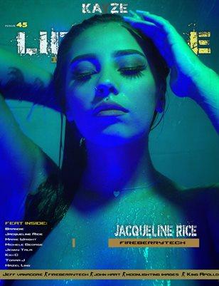 Kayze Magazine Issue 45 - JACQUELINE RICE  - LIFESTYLE