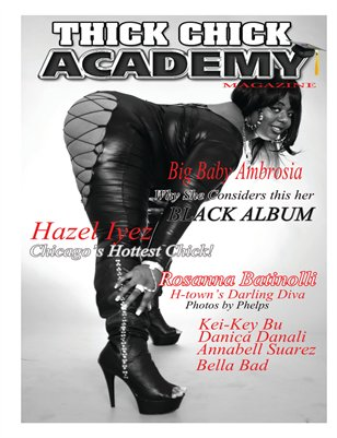 Thick Chick Academy August