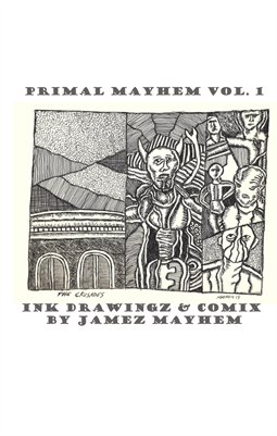 PRIMAL MAYHEM DRAWINGZ AND COMIX 1