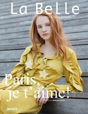 La Belle Kidz & Teen Fashion Magazine - Fall 2019 / Paris Edition