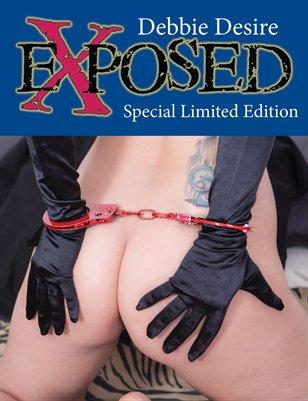 Exposed Special Edition Debbie Desire