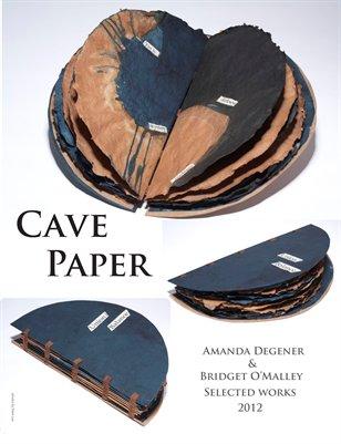 Cave Paper: Amanda Degener & Bridget O'Malley