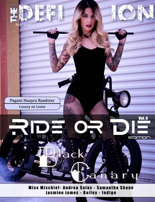 The Definition Magazine: Ride or Die Vol.6 Black Canary cover