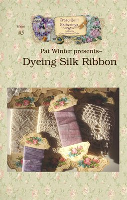 Project Digest #5 Dyeing Silk Ribbon