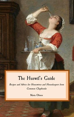 The Huswif's Guide
