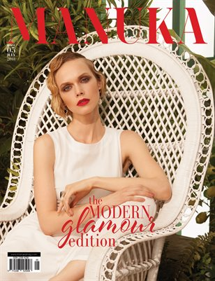 MANUKA Magazine - ISSUE 5 - The Modern Glamour Edition