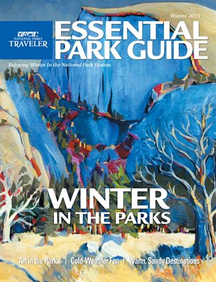 National Parks Traveler Essential Park Guide, Winter 2013-14