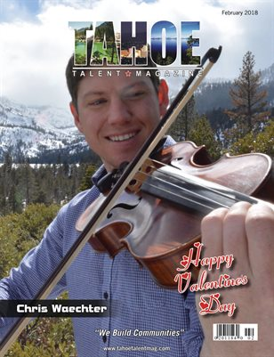 Tahoe Talent Magazine February 2018 Edition