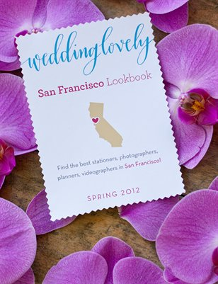 San Francisco WeddingLovely Lookbook, Spring 2012