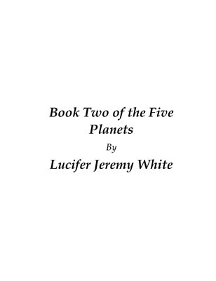 Book Two of the Five Planets