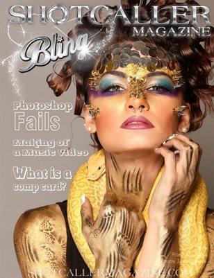Shotcaller Magazine  -Bling-