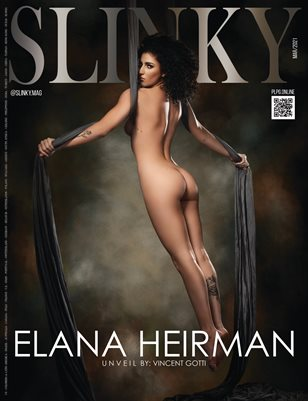 SLINKY Magazine - ELANA HEIRMAN - March/2021