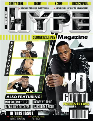 Issue #85 Yo Gotti Presents CMG - The Hype Magazine